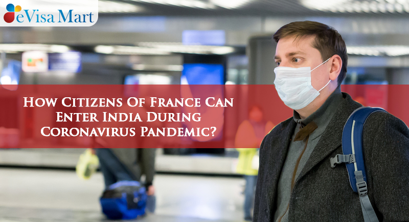How France Citizens Can Enter India During Covid Situation