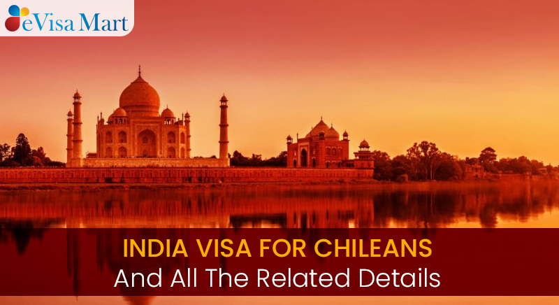 the related details about indian visa chileans